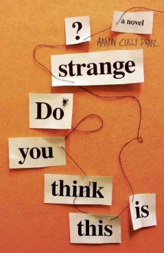 do_you_think_this_is_strange-drake_aaron_cully-30462130-4174861890-frntl